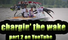 Chargin' the wake 1
